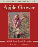 Apple Grower: A Guide for the Organic Orchardist by Michael Phillips -- click for book summary