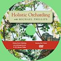 DVD: Holistic Orcharding with Michael Phillips